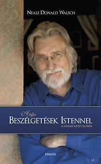 Neale Donald Walsch: A teljes Beszélgetések Istennel