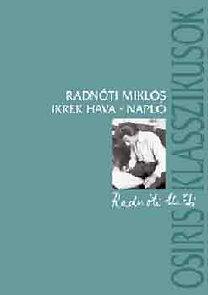 Radnóti Miklós: Ikrek hava (Napló a gyerekkorról)