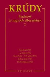 Krúdy Gyula: Regények és nagyobb elbeszélések 7.