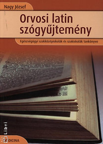 Nagy József: Orvosi latin szógyűjtemény