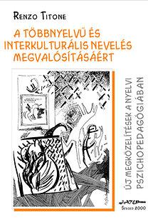 Renzo Titone: A többnyelvű interkulturális nevelés megvalósításáért