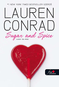 Lauren Conrad: L.A. Candy 3. - Cukor és máz