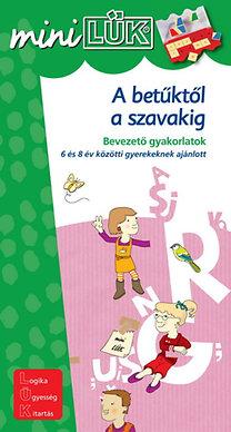 Török Ágnes (szerk.): A betűktől a szavakig - Bevezető gyakorlatok 6-8 éveseknek - LDI-235