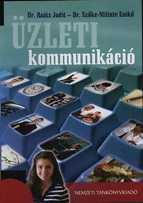 Szőke Milinte Enikő, Dr. Raátz Judit: Üzleti kommunikáció