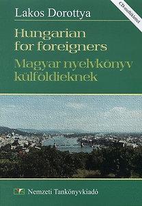 Lakos Dorottya: Hungarian for foreigners - Magyar nyelvkönyv külföldieknek