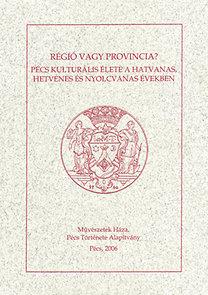 Pilkhoffer Mónika (szerk.): Régió vagy provincia?