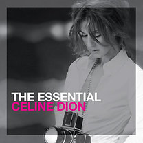 Celine Dion: The Essential