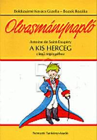 Boldizsárné Kovács Gizella: Olvasmánynapló Antoine de Saint-Exupery A kis herceg című regényéhez