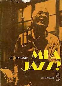 Gonda János: Mi a jazz?