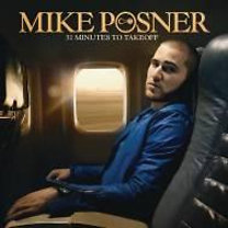 Mike Posner: 31 Minutes To Takeoff (EE version)