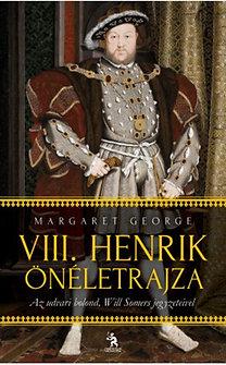 Margaret George: VIII. Henrik önéletrajza - Az udvari bolond, Will Somers jegyzeteivel