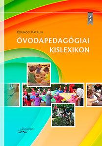 Körmöci Katalin: Óvodapedagógiai kislexikon