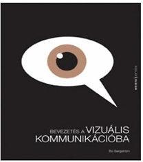Bo Bergstrom: Bevezetés a vizuális kommunikációba