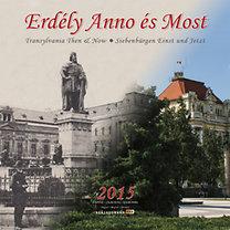 Erdély Anno és Most 2015 - Naptár 30*30