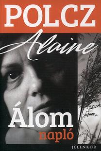 Polcz Alaine: Álomnapló