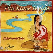 Sarva-Antah: The River Inside