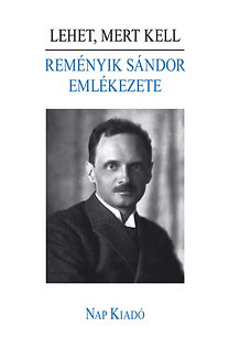Dávid Gyula (szerk.): Reményik Sándor emlékezete – Lehet, mert kell