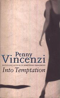 Penny Vincenzi: Into Temptation