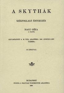Nagy Géza: A skythák