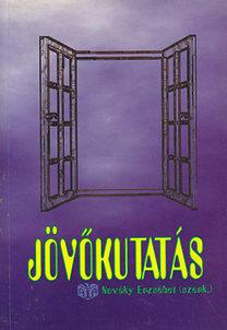 Nováky Erzsébet (szerk.): Jövőkutatás