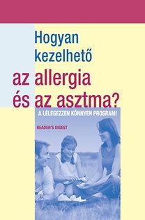 Dövényi Ibolya (szerk.): Hogyan kezelhető az allergia és az asztma?