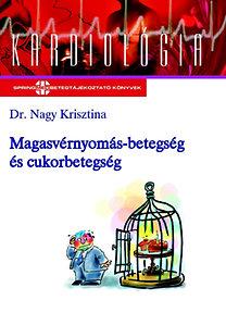 Dr. Nagy Krisztina: Magasvérnyomás-betegség és cukorbetegség