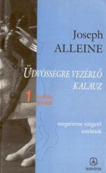 Joseph Alleine: Üdvösségre vezérlő kalauz - Megtérésre sürgető intelmek