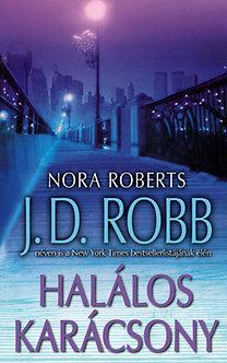 J. D. Robb (Nora Roberts): Halálos Karácsony
