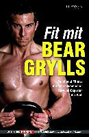 Grylls, Bear: Fit mit Bear Grylls