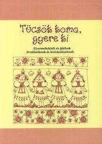 Petres Csaba (szerk.): Tücsök koma, gyere ki!