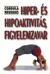 Cordula Neuhaus: Hiper- és hipoaktivitás, figyelemzavar