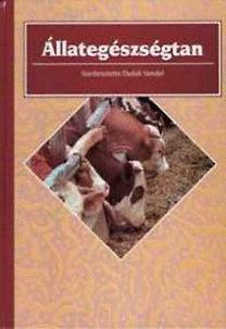 Duduk Vendel: Állategészségtan