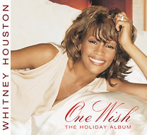 Whitney Houston: One Wish / The Holiday Album