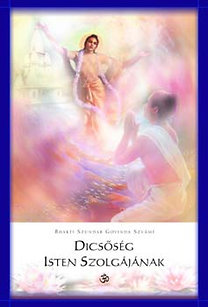 Sríla B. Sz. Góvinda Szvámi: Dicsőség Isten Szolgájának