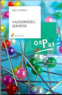 Solt György: Valószínűségszámítás (Bolyai-könyvek)