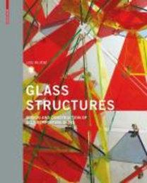 Wurm, Jan: Glass Structures