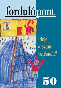 Szávai Ilona (szerk.): Ideje a számvetésnek? (Fordulópont 50)