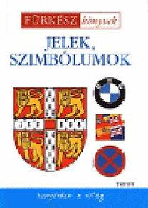 Szaniszló Julianna (szerk.): Jelek, szimbólumok - Fürkész könyvek