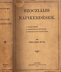 Gelléri Mór: Szocziális napikérdések (dedikált)