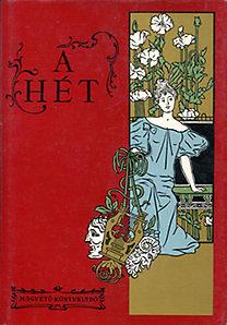 Steinert Ágota (szerk.), Fábri Anna: A hét - Politikai és irodalmi szemle 1890-1899