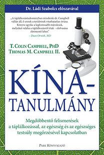 T. Colin Campbell, Thomas M. Campbell: Kína-tanulmány
