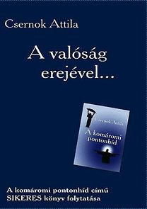 Csernok Attila: A valóság erejével...