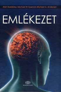 M. W. Eysenck, M. C. Anderson, Alan Baddeley: Emlékezet