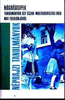 Szemerkényi Ágnes (szerk.): Nógrádsipek (Tanulmányok egy észak-magyarországi falu folklórjáról)