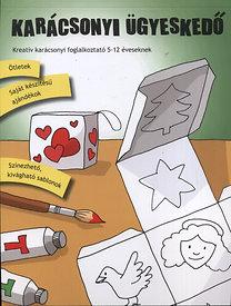 Török Ágnes (szerk.): Karácsonyi ügyeskedő