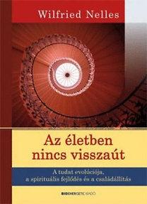 Wilfried Nelles: Az életben nincs visszaút