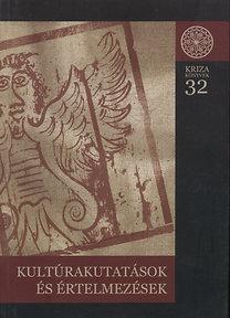 Jakab Albert, Keszeg Vilmos, Szabó Á. Töhötöm: Kultúrakutatások és értelmezések