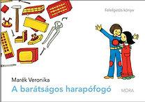Marék Veronika: A barátságos harapófogó