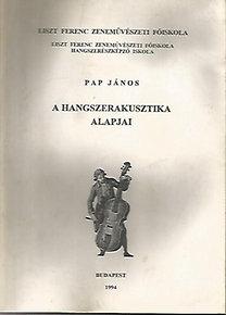 Pap János: A hangszerakusztika alapjai