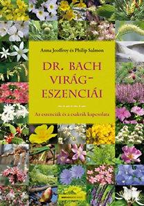 Philip Salmon, Anna Jeoffroy: Dr. Bach virágeszenciái - Az eszenciák és a csakrák kapcsolata (Ajándékkal)